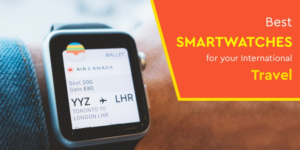 Best-smartwatches-for-your-international-travel