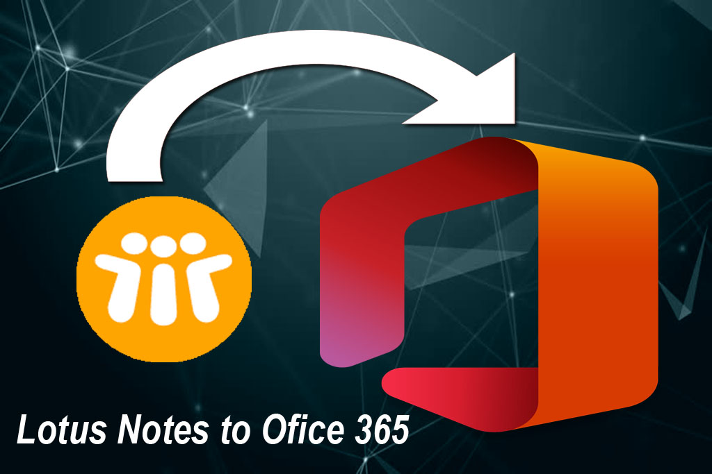 Issues and Challenges of Lotus Notes to Office 365 Migration
