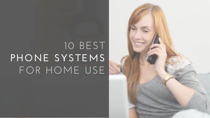 Phone Systems for Home