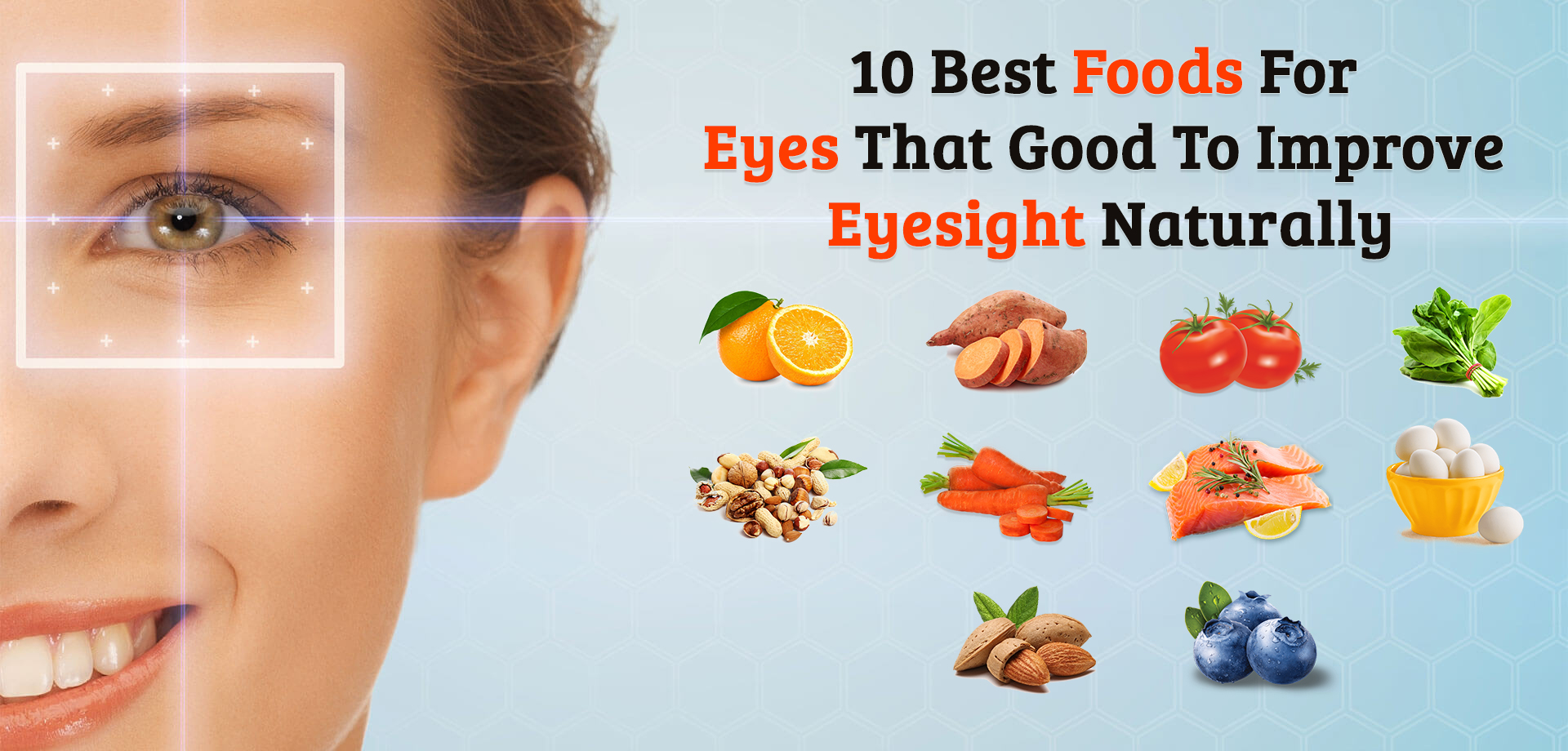 11 Best Foods for Eyes That Good to Improvement Eye Health Naturally