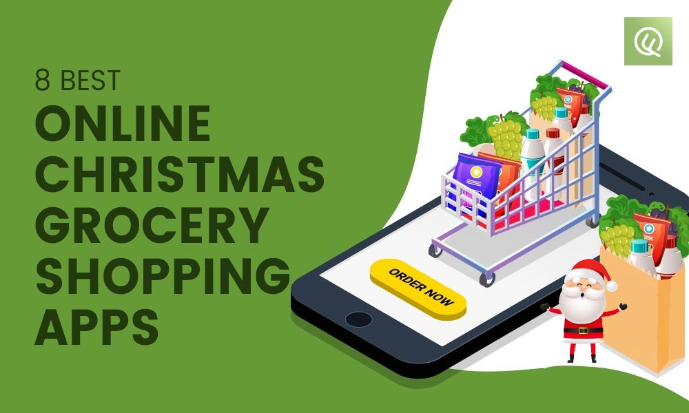 8 Best Christmas Online Grocery Shopping Apps