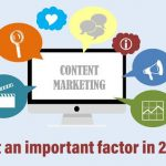 What Is Content Marketing That Could Be An Important Factor In 2021?