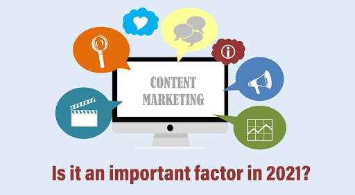 What Is Content Marketing That Could Be An Important Factor In 2021
