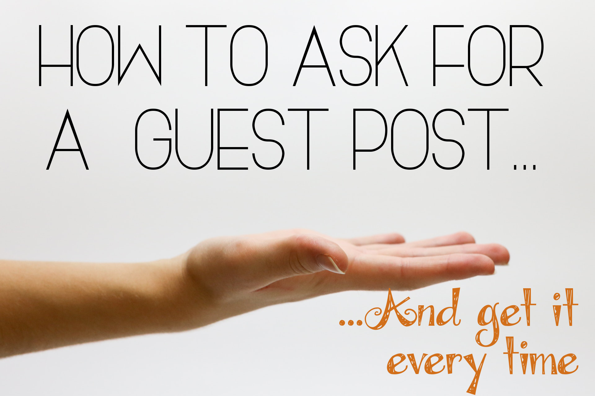 Ask for a guest post