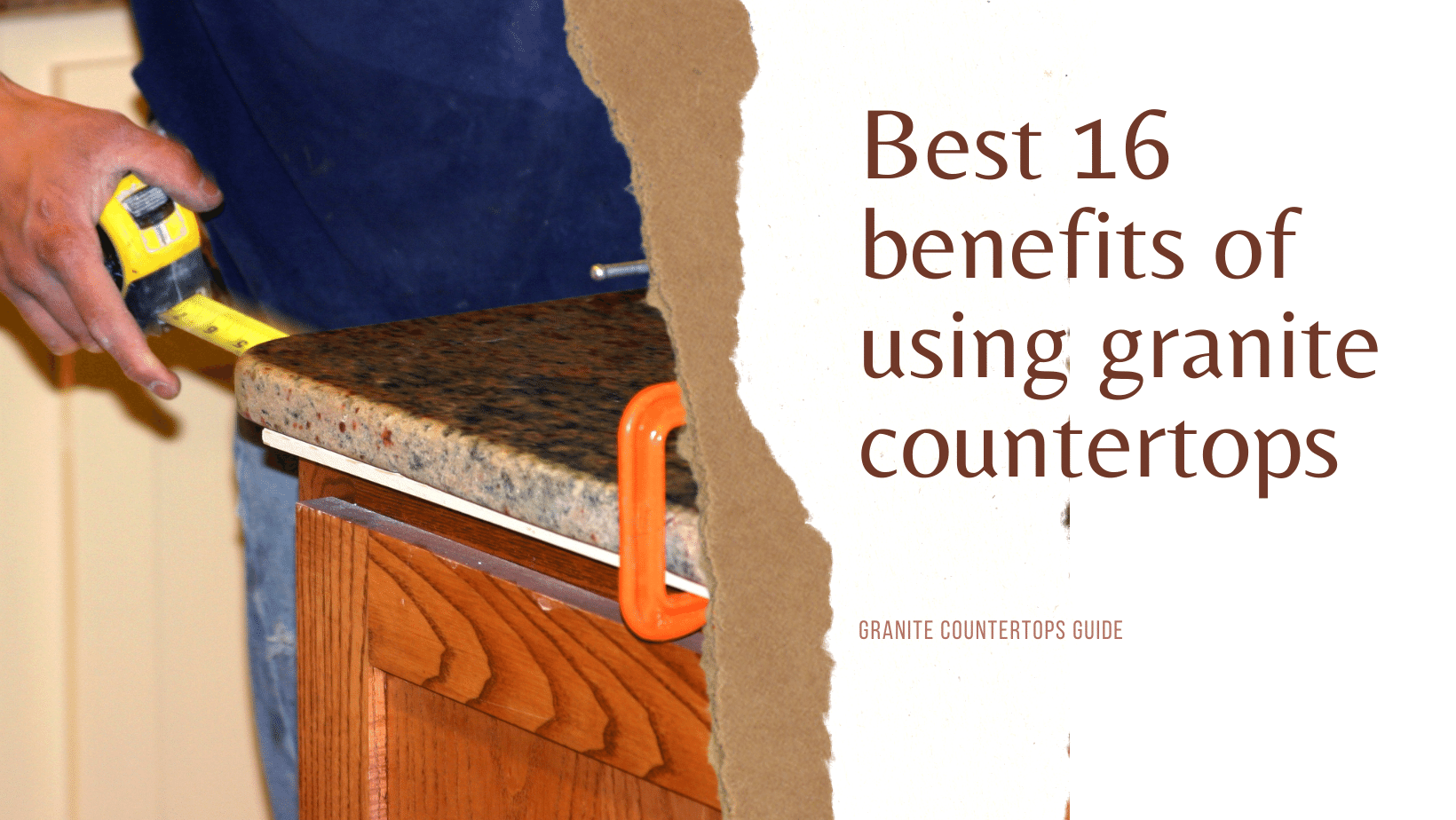 Best 16 benefits of using granite countertops