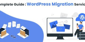 The Complete Beginner's Guide to WordPress Migration Services