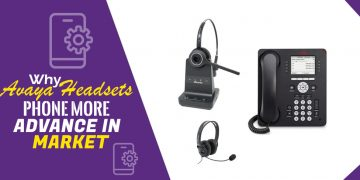 Why-Avaya-Headsets-Phone-more-advance-in-Market