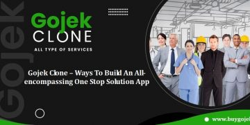 Gojek Clone – Ways To Build An All-encompassing One Stop Solution App