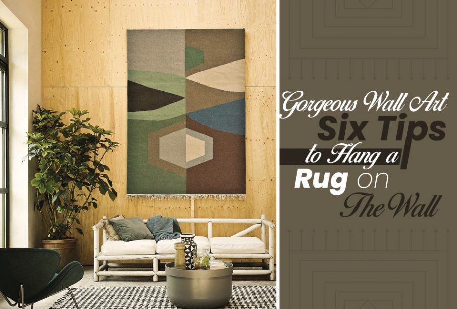 Gorgeous-Wall-Art-Six-Tips-to-Hang-a-Rug-on-the-Wall